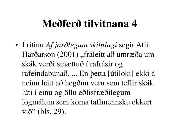 Meðferð tilvitnana 4