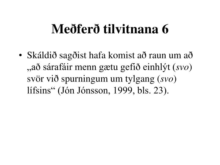 Meðferð tilvitnana 6