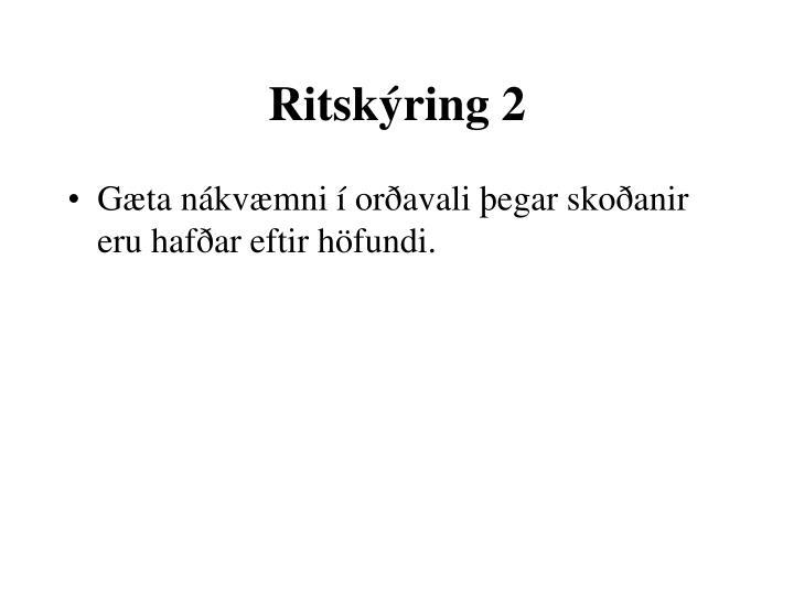 Ritskýring 2