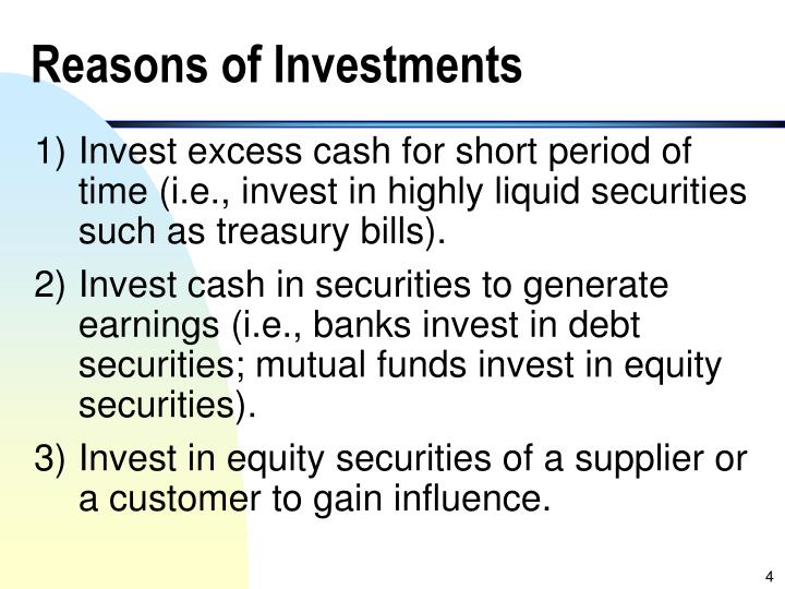 Reasons of Investments