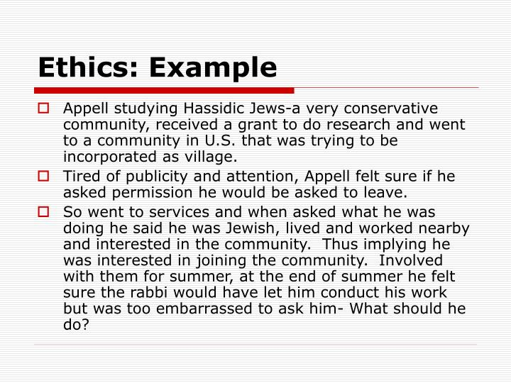 Ethics: Example