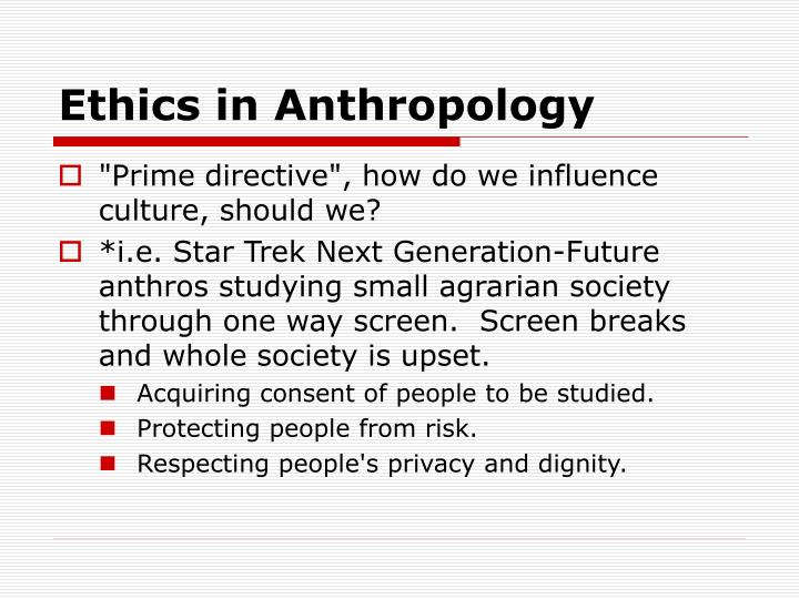 Ethics in Anthropology