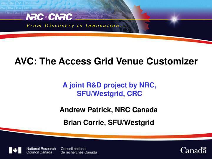 Avc the access grid venue customizer