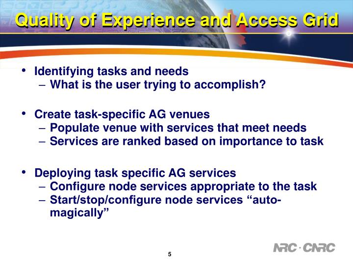 Quality of Experience and Access Grid