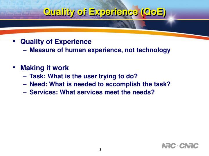Quality of Experience (QoE)