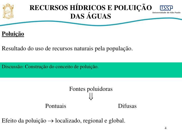 RECURSOS HÍDRICOS E POLUIÇÃO