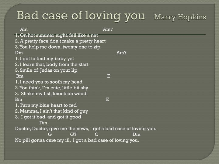 Bad case of loving you