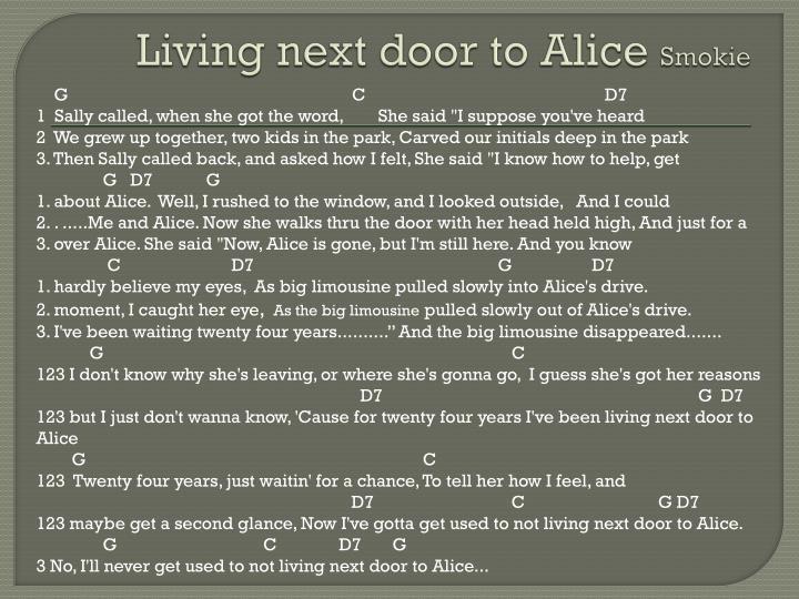 Living next door to Alice