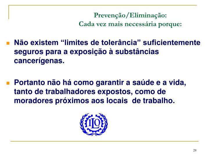 Prevenção/Eliminação: