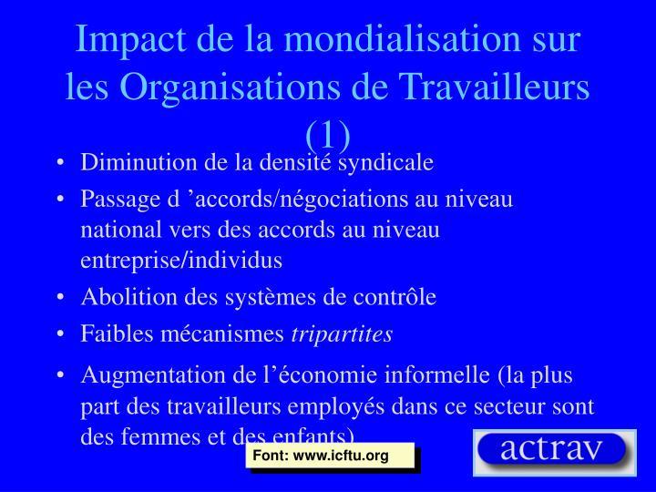 Impact de la mondialisation sur les Organisations de Travailleurs (1)