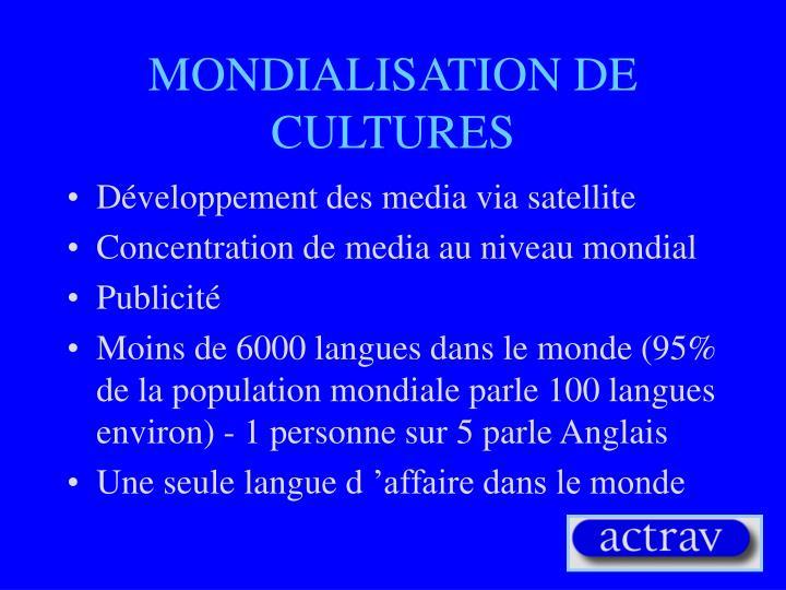 MONDIALISATION DE CULTURES