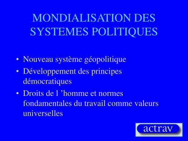 MONDIALISATION DES SYSTEMES POLITIQUES