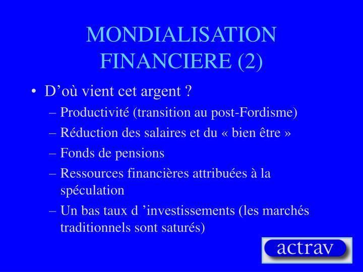 MONDIALISATION FINANCIERE (2)