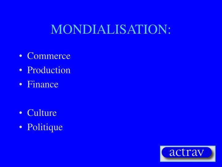 MONDIALISATION: