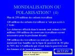 mondialisation ou polarisation 4