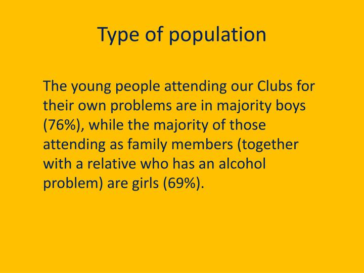 Type of population