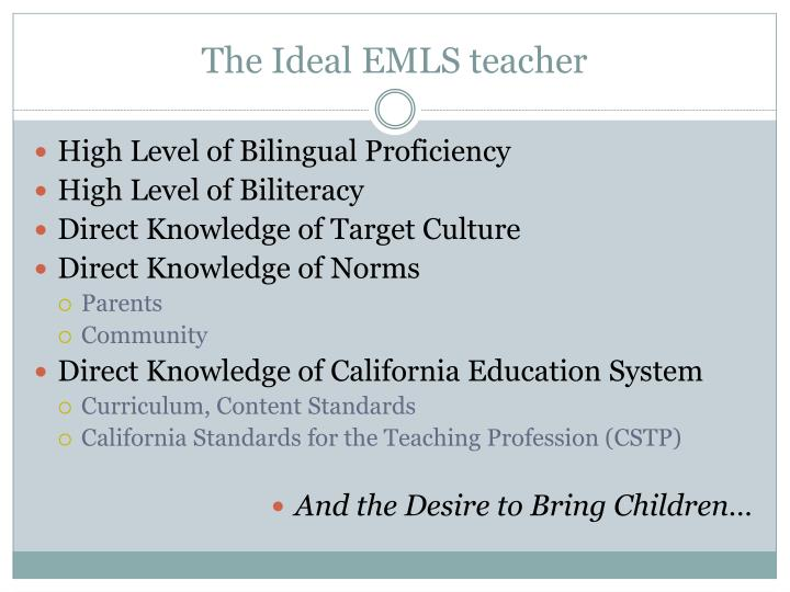 The Ideal EMLS teacher