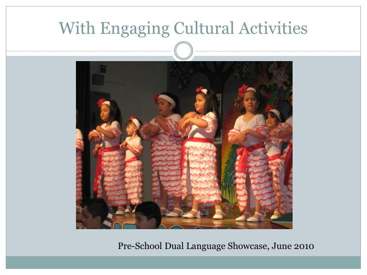 With Engaging Cultural Activities