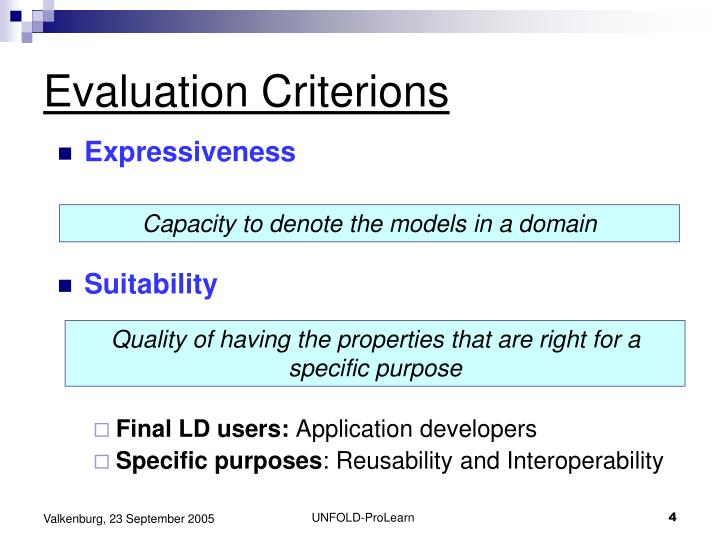 Evaluation Criterions