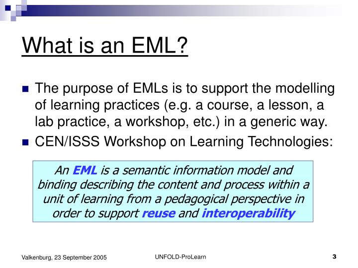 What is an EML?