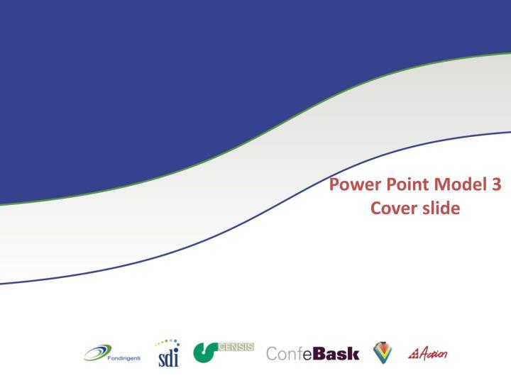 Power Point Model 3