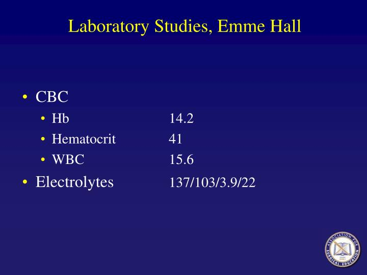 Laboratory Studies, Emme Hall