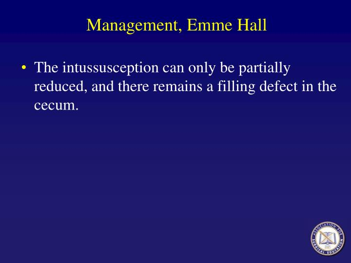 Management, Emme Hall