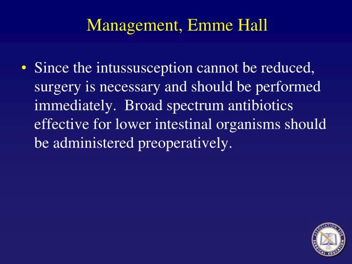 Management, Emme Hall