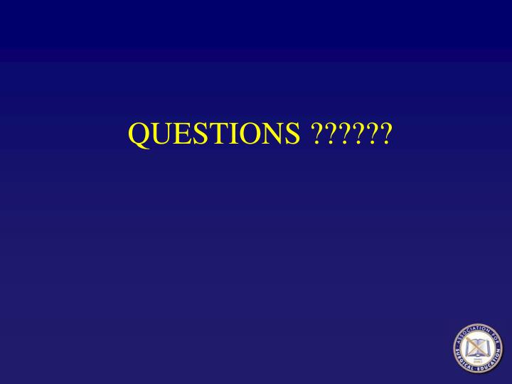 QUESTIONS ??????