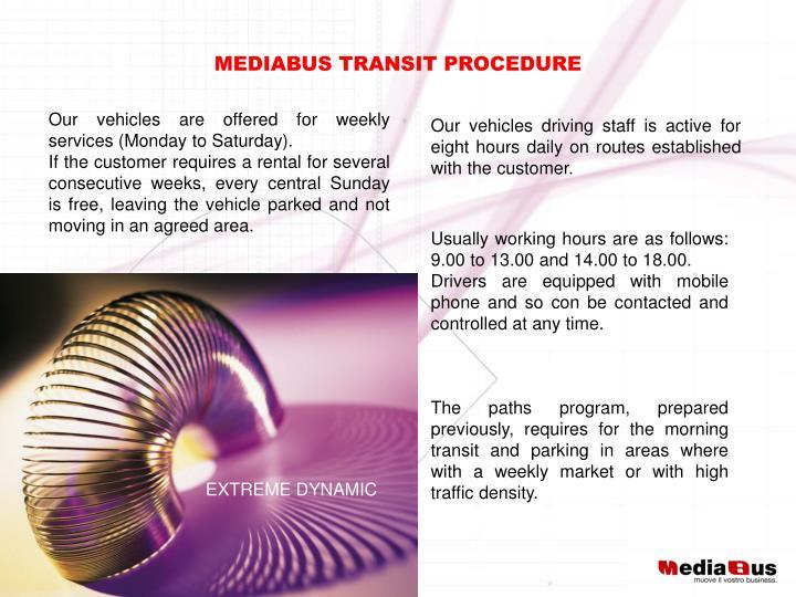 MEDIABUS TRANSIT PROCEDURE