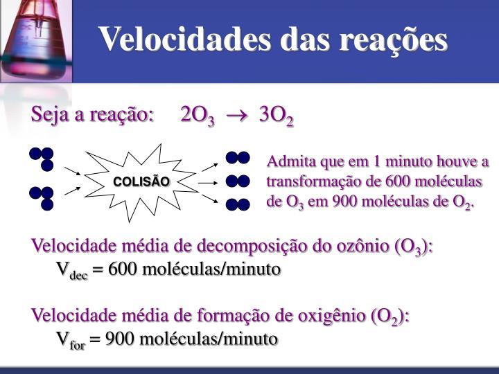 Velocidades das reações