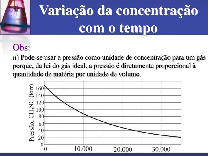 Variação da concentração com o tempo