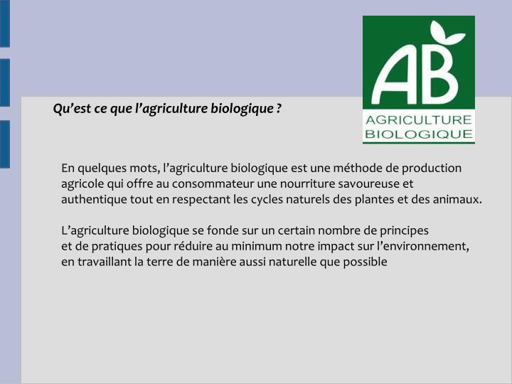 Qu'est ce que l'agriculture biologique ?