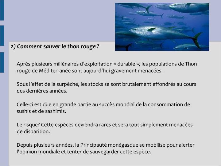 2) Comment sauver le thon rouge?