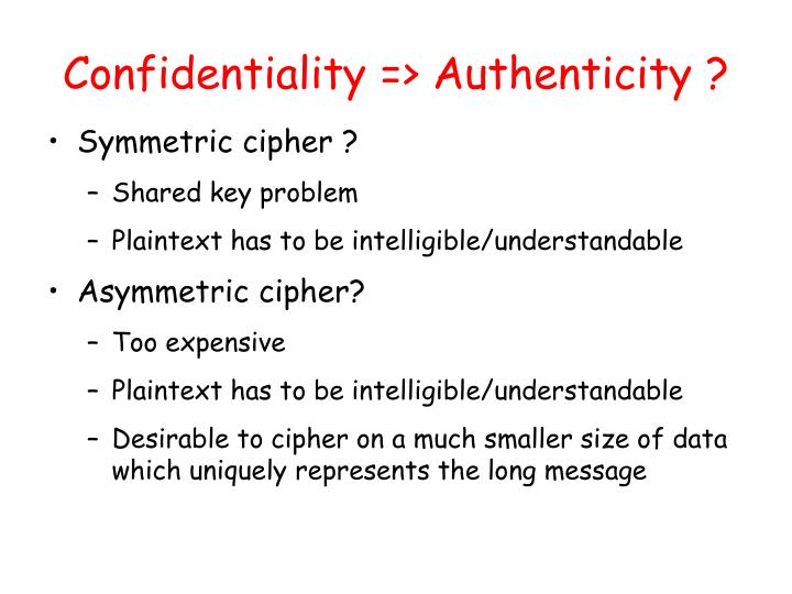 Confidentiality => Authenticity ?
