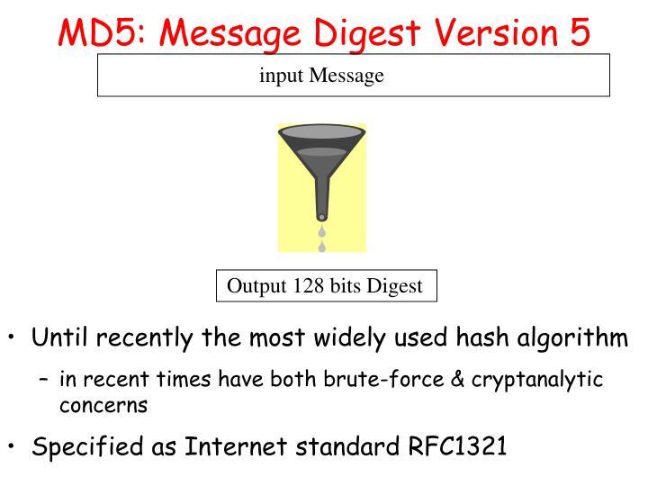 MD5: Message Digest Version 5