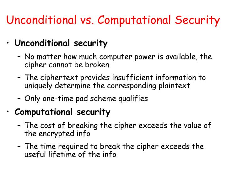 Unconditional vs. Computational Security