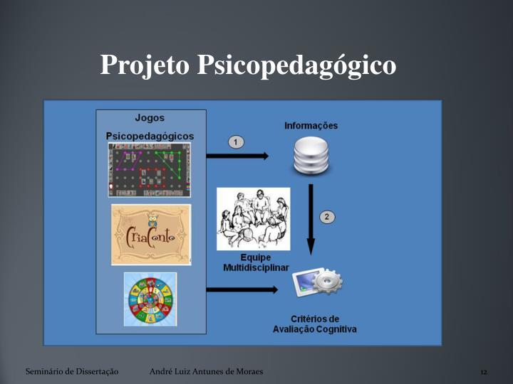 Projeto Psicopedagógico