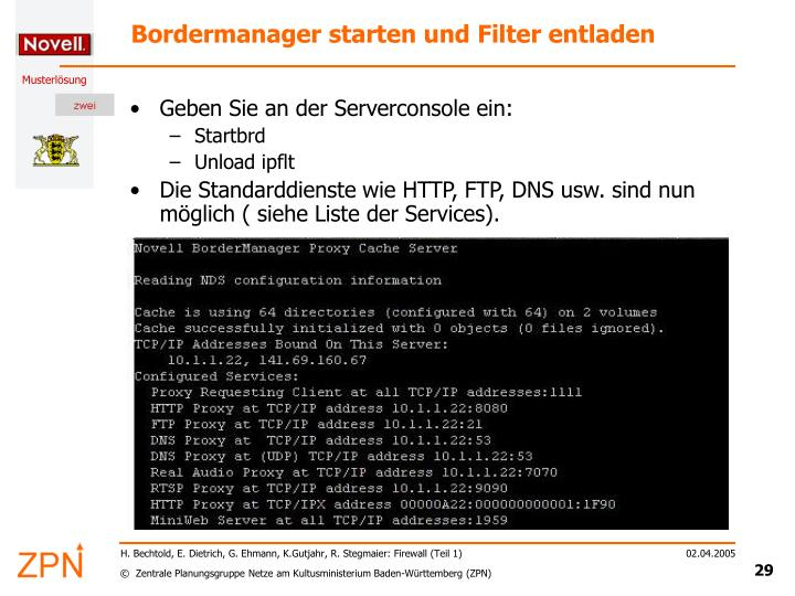 Bordermanager starten und Filter entladen