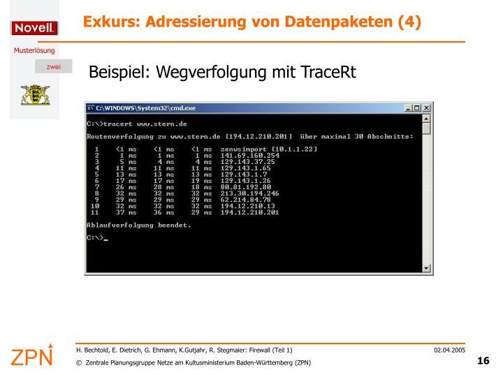 Exkurs: Adressierung von Datenpaketen (4)