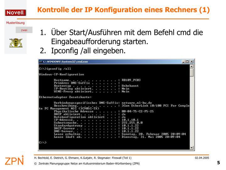 Kontrolle der IP Konfiguration eines Rechners (1)