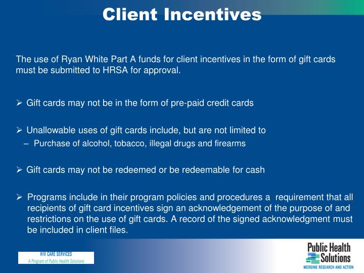 Client Incentives
