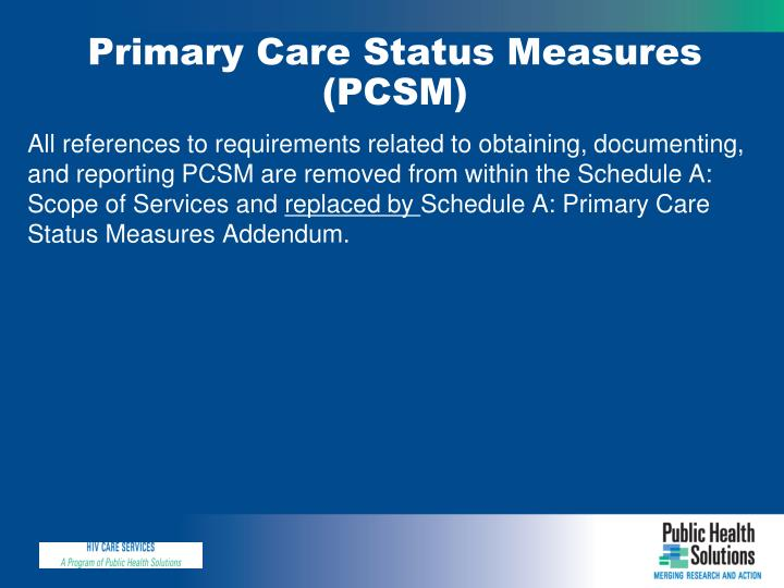 Primary Care Status Measures (PCSM)