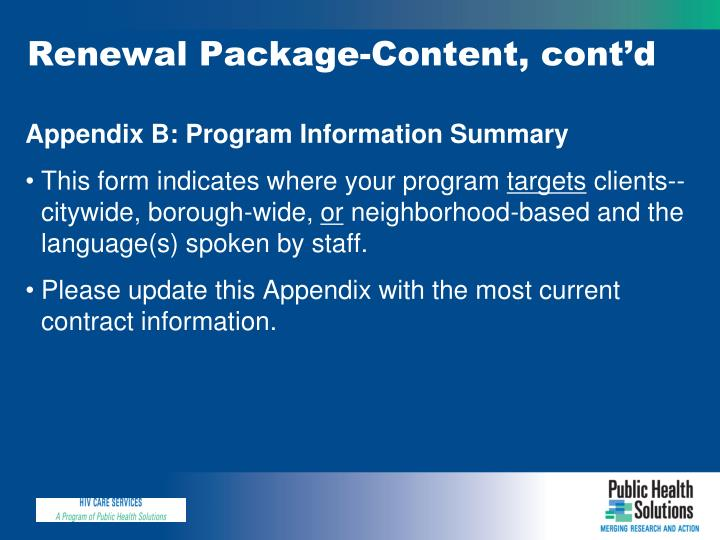 Renewal Package-Content, cont'd