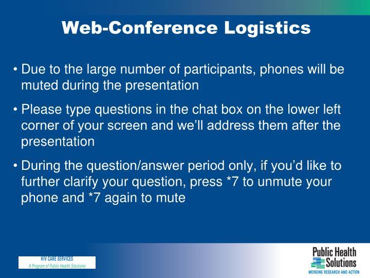 Web-Conference Logistics