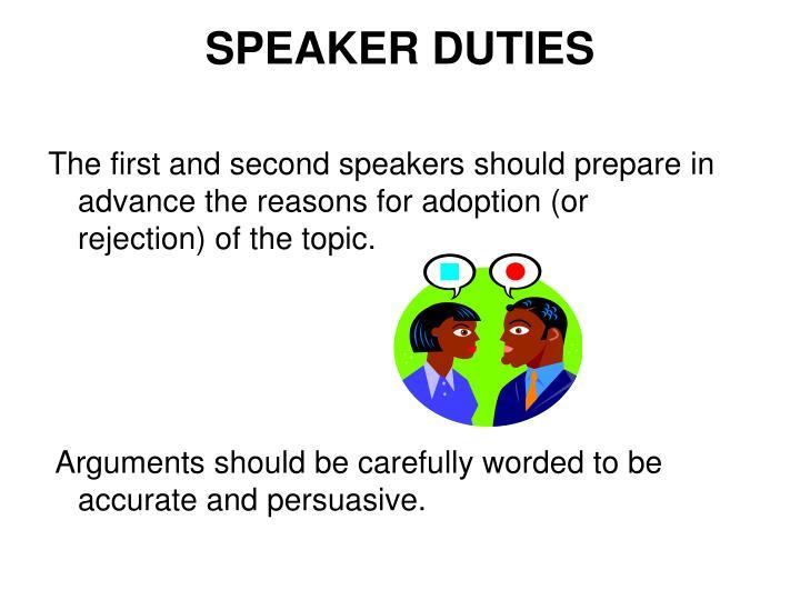 SPEAKER DUTIES