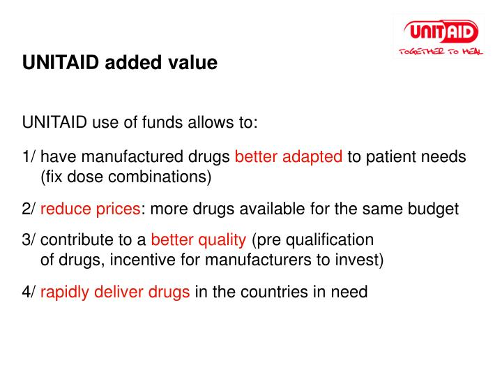 UNITAID added value