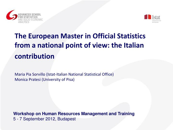 The European Master in Official Statistics from a national point of view: the Italian contribution