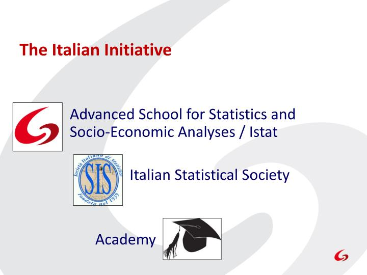 The Italian Initiative