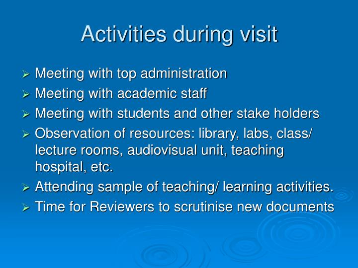 Activities during visit